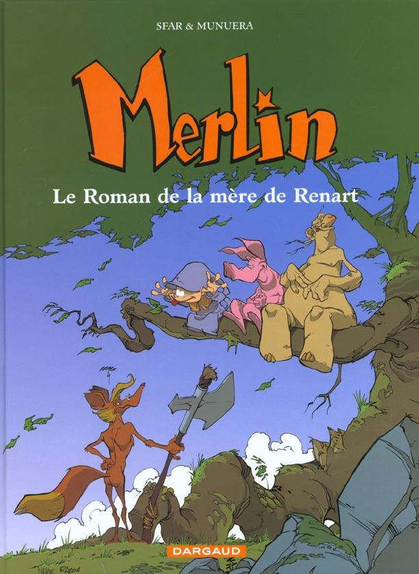 Merlin T.4 ; Le Roman De La Mere De Renart