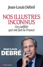 Vente Livre Numérique : Nos illustres inconnus  - Jean-Louis Debré