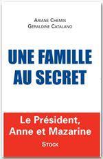Vente EBooks : Une famille au secret  - Ariane Chemin  - Géraldine Catalano