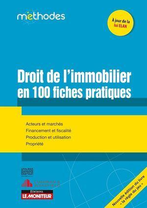Le droit de l'immobilier en 100 fiches pratiques
