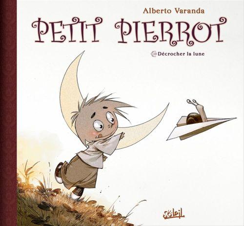 Petit Pierrot t.1 ; décrocher la lune