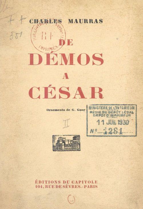 De Démos à César (2)  - Charles MAURRAS