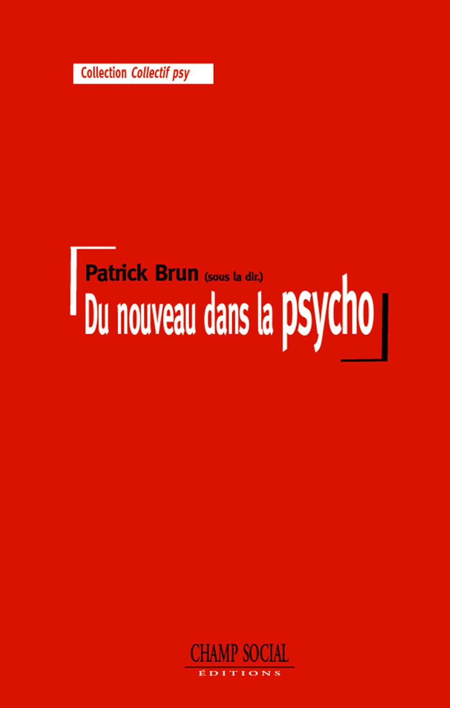 Du nouveau dans la psycho