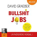 Vente AudioBook : Bullshit Jobs  - David Graeber