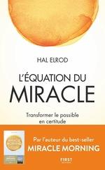 Vente EBooks : L'Équation du miracle - Transformer le possible en certitude  - Hal Elrod