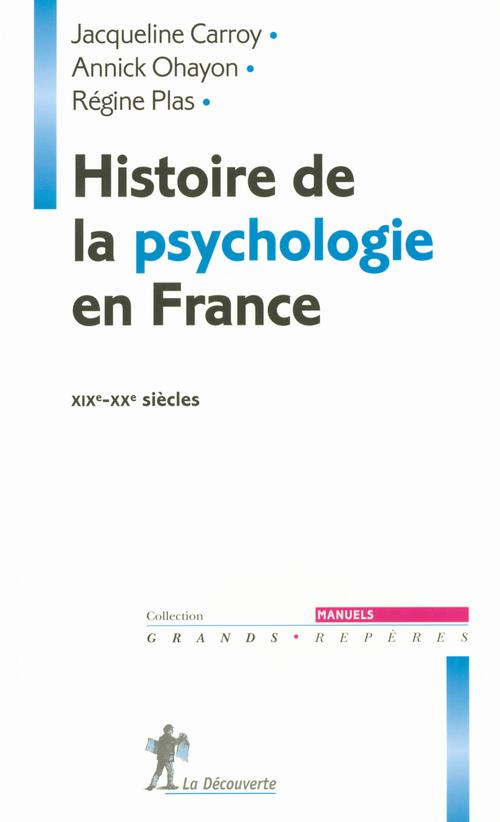 Histoire de la psychologie en france, xixe-xxe siecles