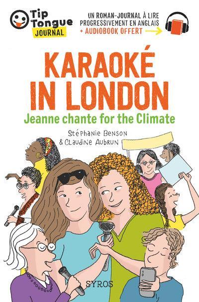 karaoke in London ; Jeanne chante for the climate