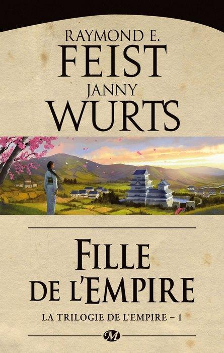 La Trilogie De L'Empire T.1 ; Fille De L'Empire