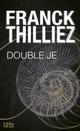 Double Je  - Franck Thilliez