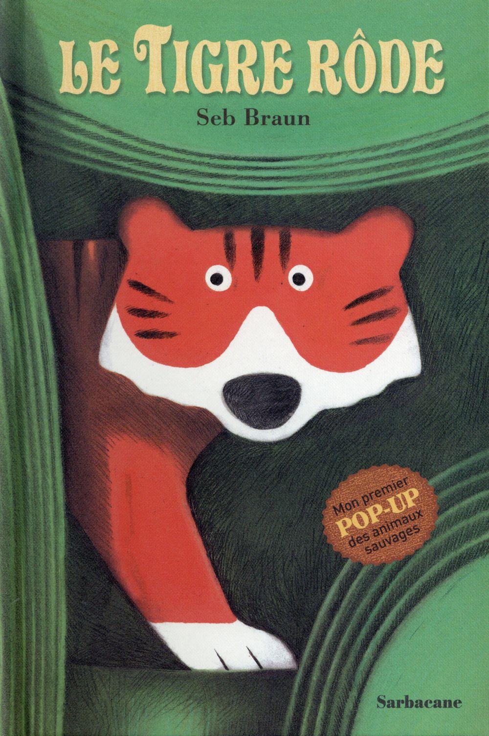 Le tigre rôde