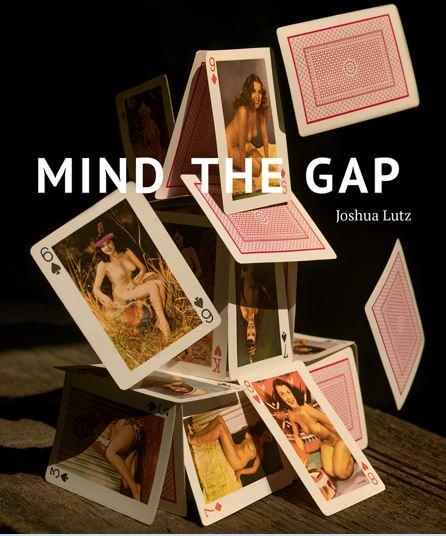 Joshua Lutz ; mind the gap