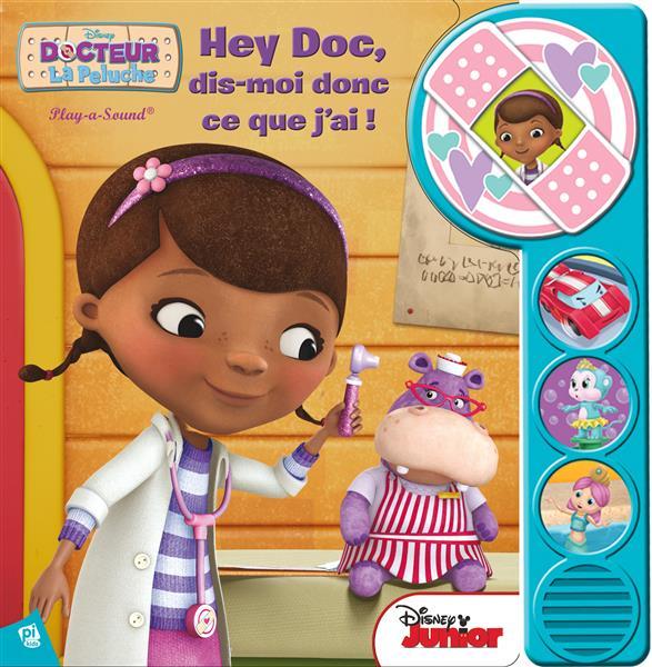 Dr La Peluche ; hey doc, dis-moi donc ce que j'ai !