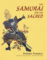 Vente EBooks : The Samurai and the Sacred  - Stephen Turnbull