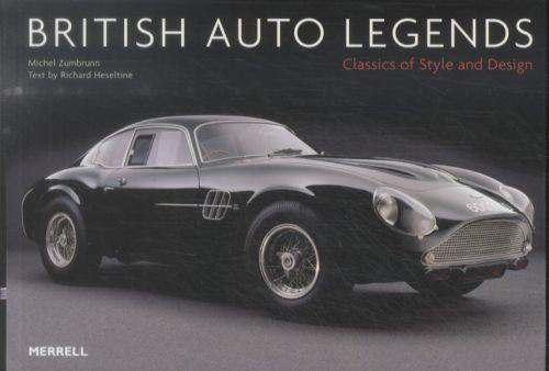 BRITISH AUTO LEGENDS - CLASSICS OF STYLE AND DESIGN