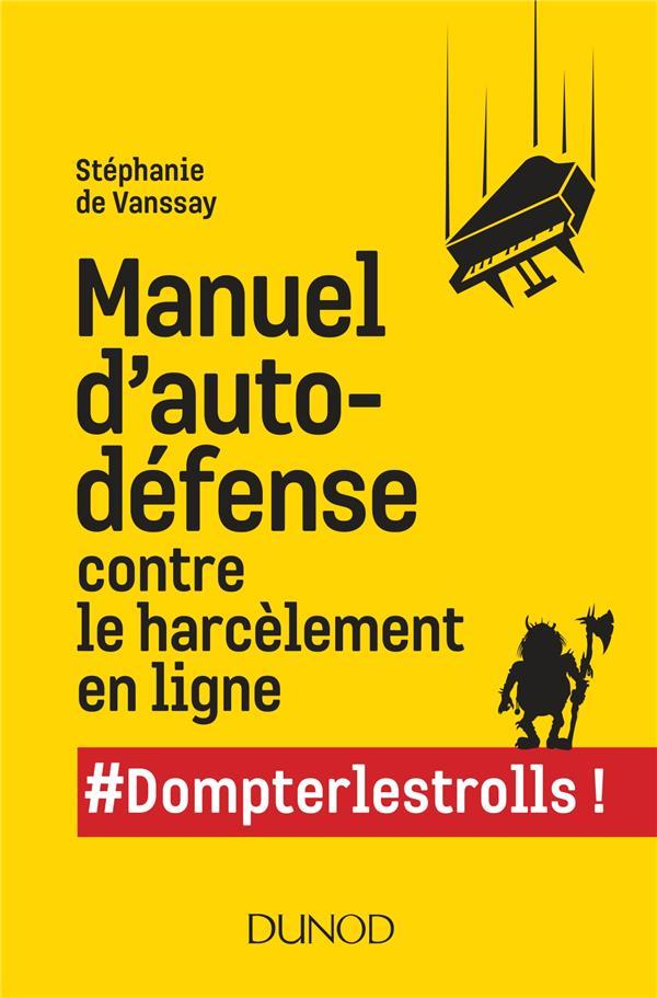 Manuel d'autodéfense contre le harcèlement en ligne #dompterlestrolls