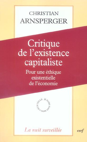 Critique de l'existence capitaliste