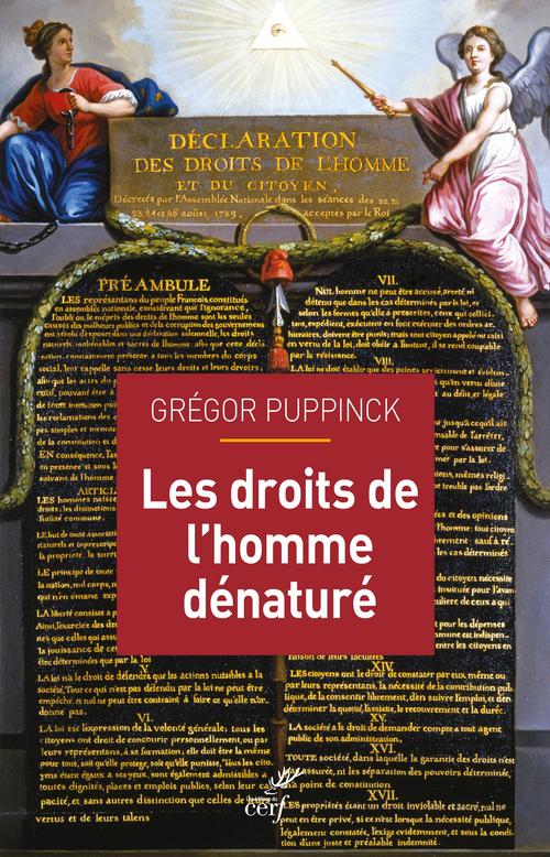 Les droits de l'homme dénaturés  - Gregor Puppinck