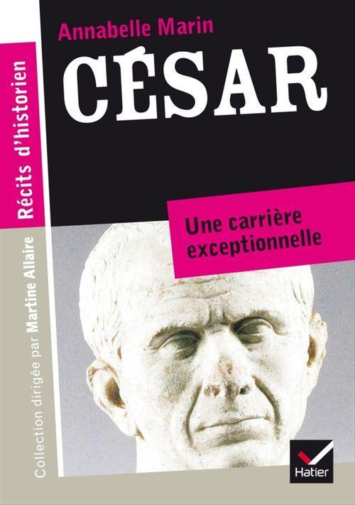 César, une carrière exceptionnelle