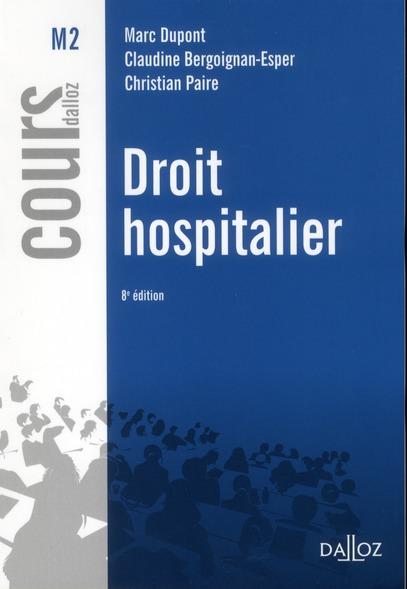 Droit Hospitalier (8e Edition)