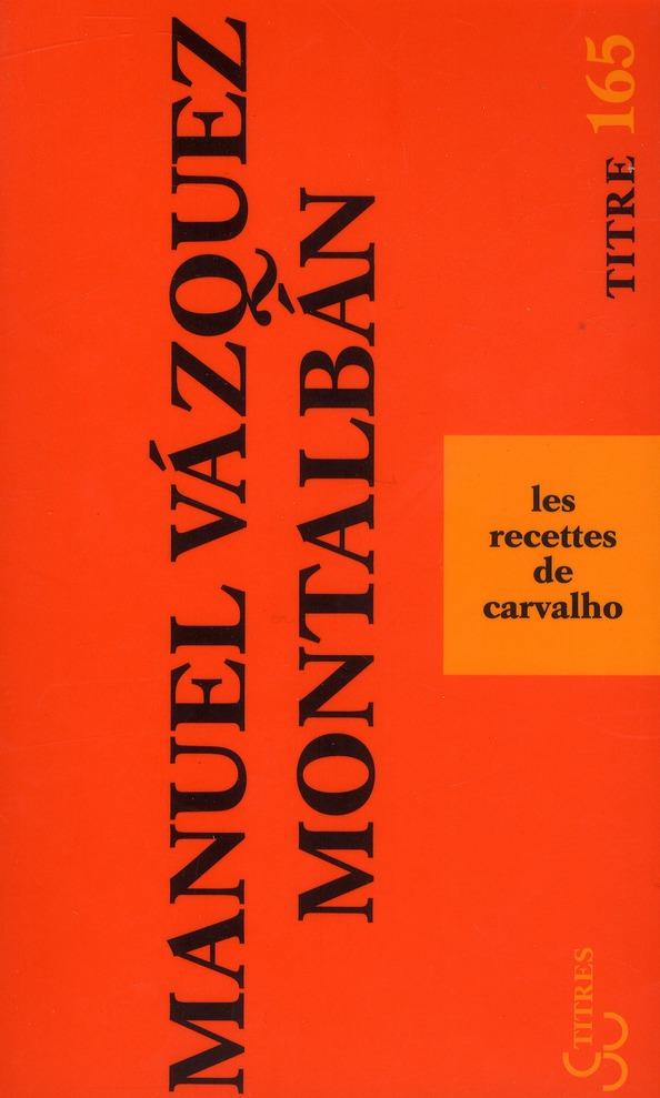 Les recettes de Pepe Carvalho