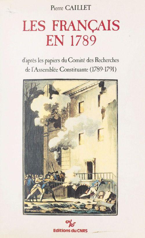 Les Français en 1789  - Pierre Caillet