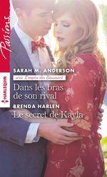 Vente EBooks : Dans les bras de son rival - Le secret de Kayla  - Brenda Harlen - Sarah M. Anderson