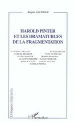Vente Livre Numérique : Harold Pinter et les dramaturges de la fragmentation  - Brigitte Gauthier
