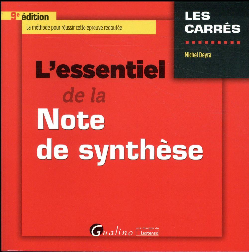 L'essentiel de la note de synthèse (9e édition)