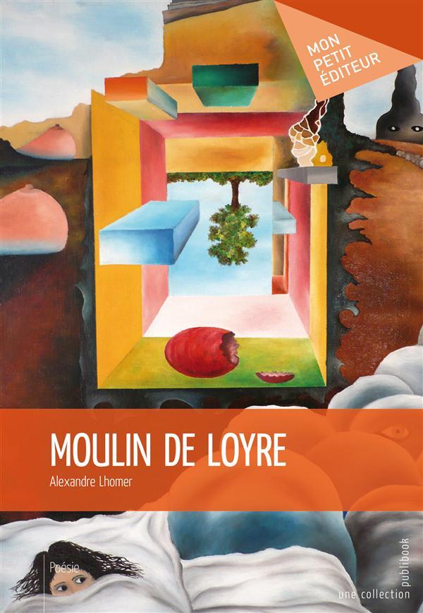 Moulin de Loyre