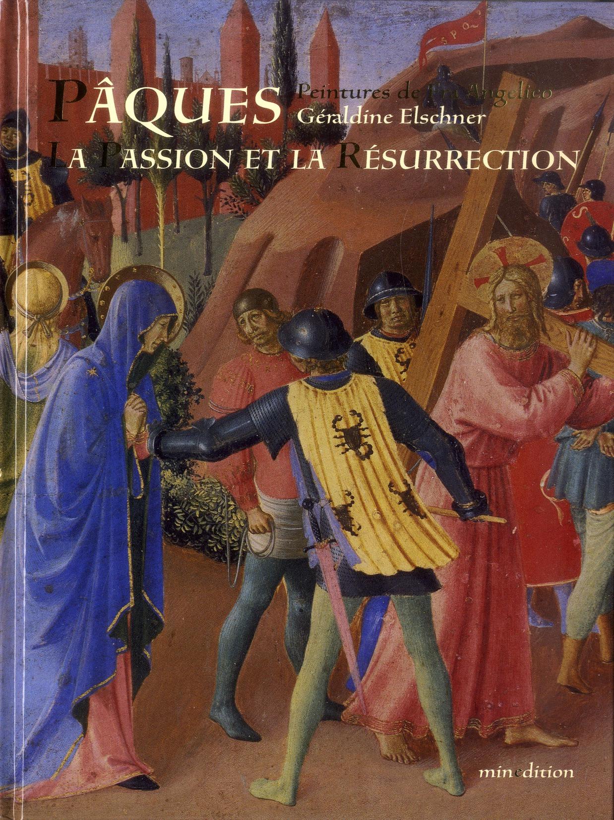 PAQUES: LA PASSION ET LA RESURRECTION