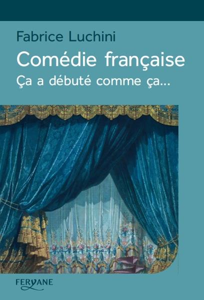 COMEDIE FRANCAISE Luchini Fabrice