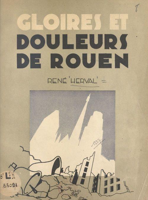 Gloires et douleurs de Rouen