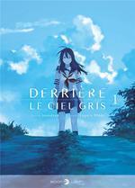 Couverture de Derriere Le Ciel Gris T01