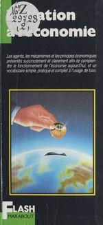 Initiation à l'économie  - Robert COLONNA D'ISTRIA