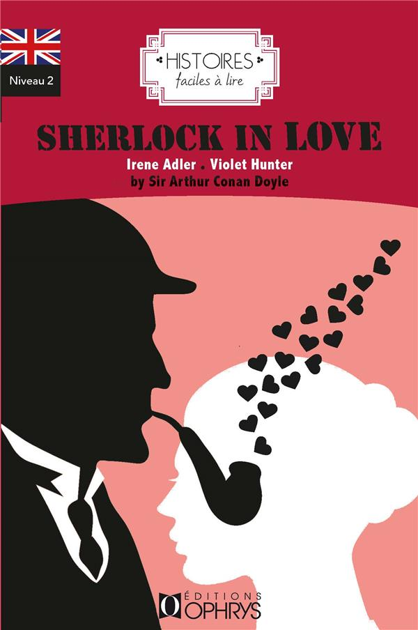 Histoires faciles à lire ; Sherlock in love
