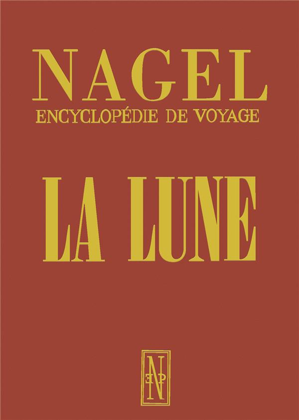 Guide nagel la lune