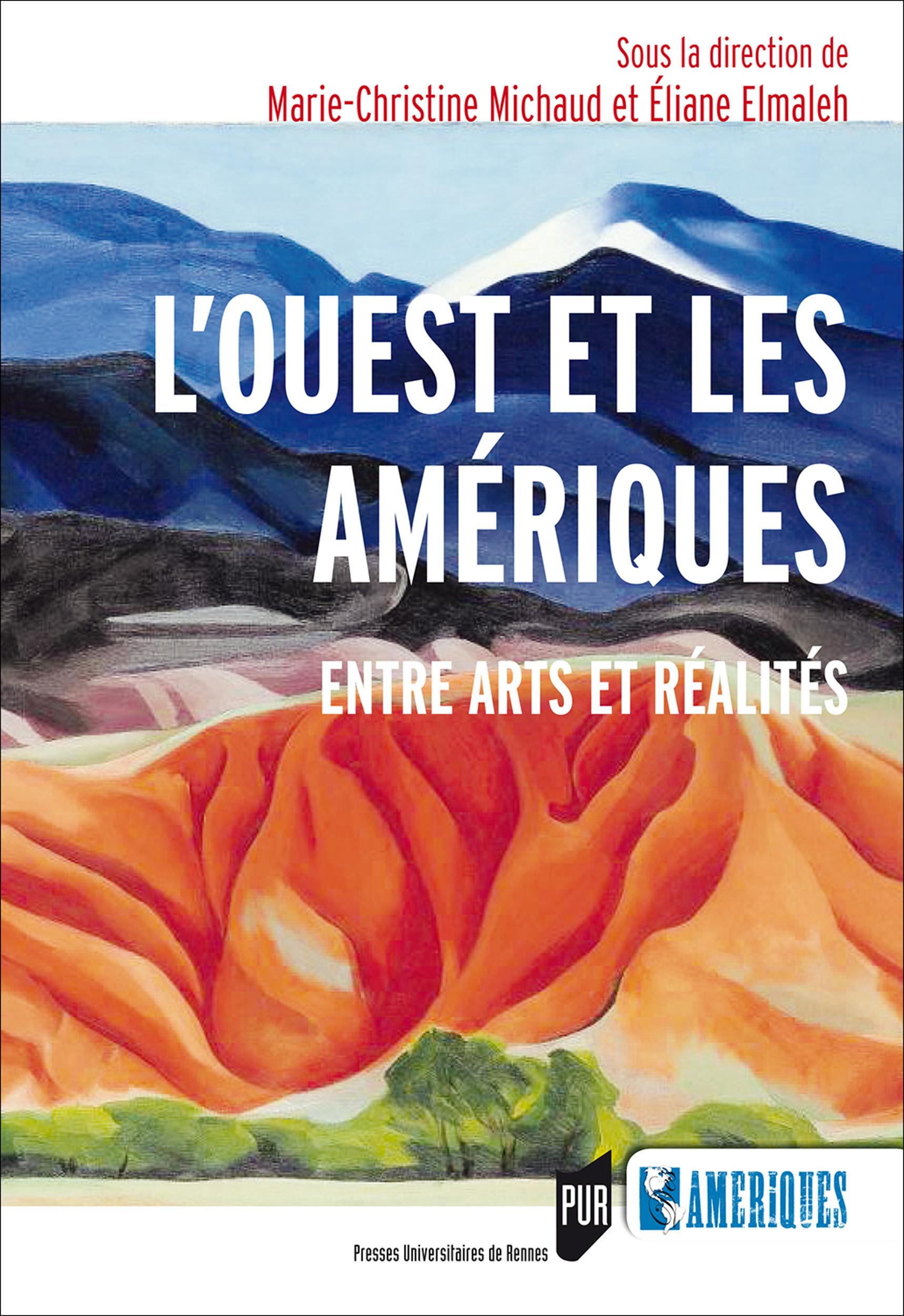 L'Ouest et les Amériques ; entre arts et réalités
