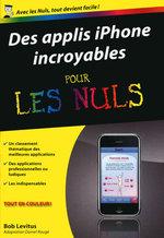 Vente Livre Numérique : Des applis iPhone incroyables Pour les Nuls  - Bob LEVITUS