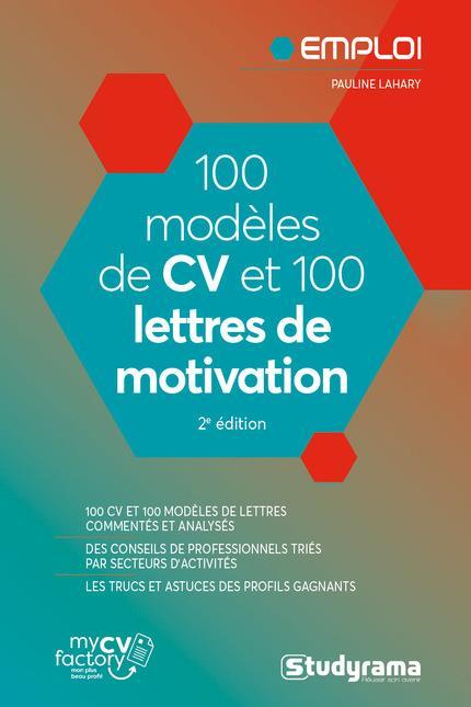 LAHARY PAULINE - 100 MODELES DE CV ET 100 LETTRES DE MOTIVATION