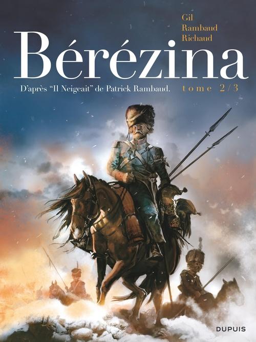 Bérézina T.2 ; les cendres