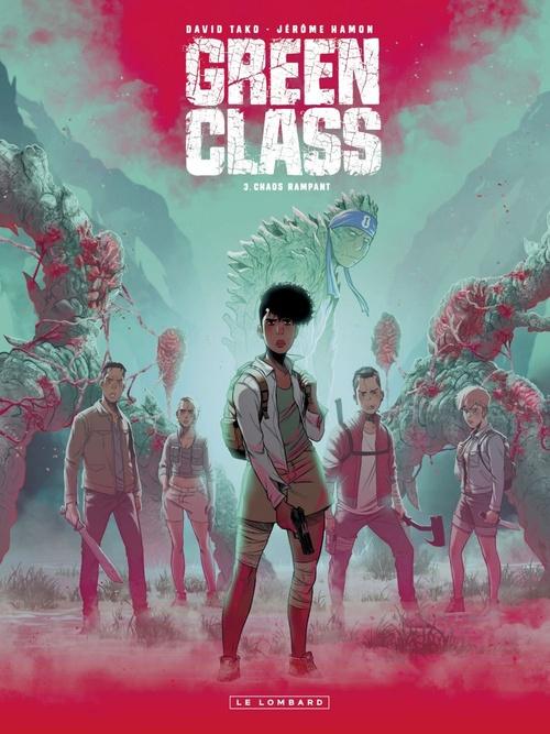 Green class T.3 ; chaos rampant
