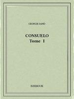 Vente Livre Numérique : Consuelo I  - George Sand
