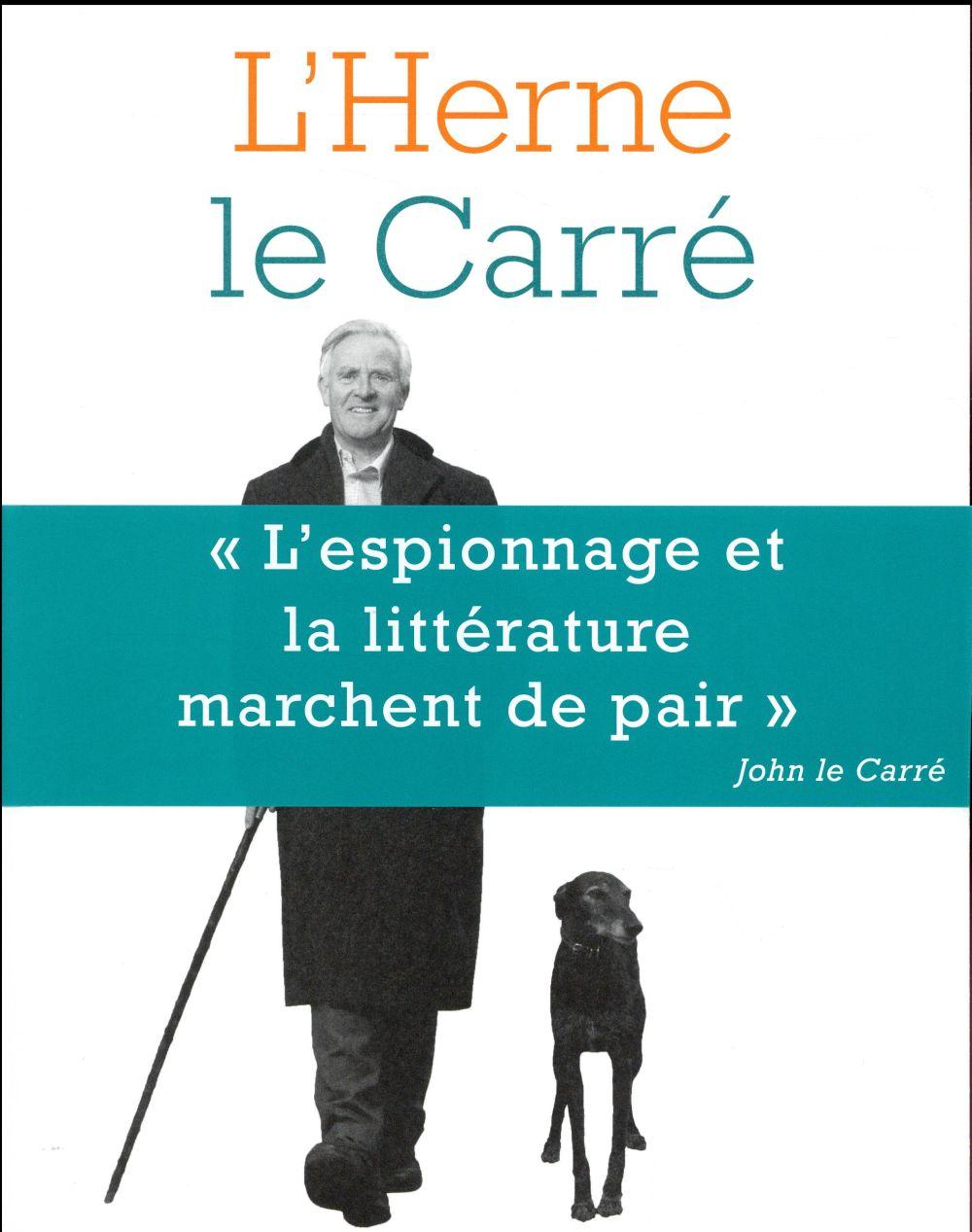 LES CAHIERS DE L'HERNE ; Le Carré