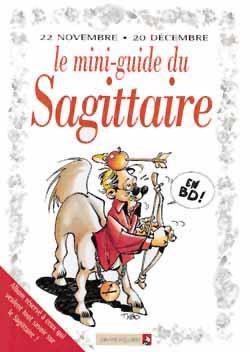 Les mini-guides en bd t.7 ; le mini-guide astro du sagittaire