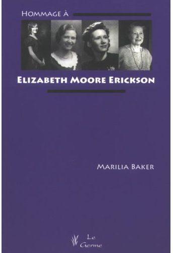 Hommage A Elizabeth Moore Erickson