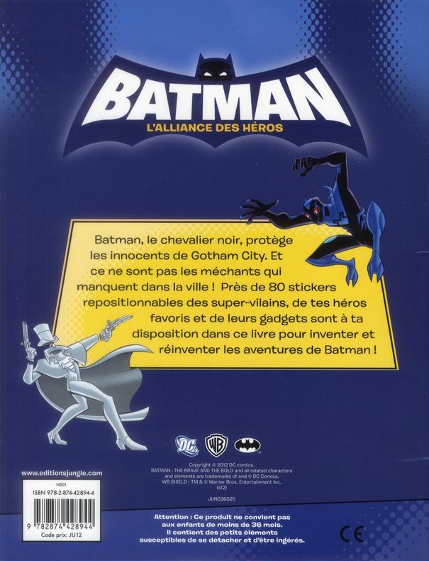 Batman - l'alliance des héros ; plus de 80 autocollants t.4