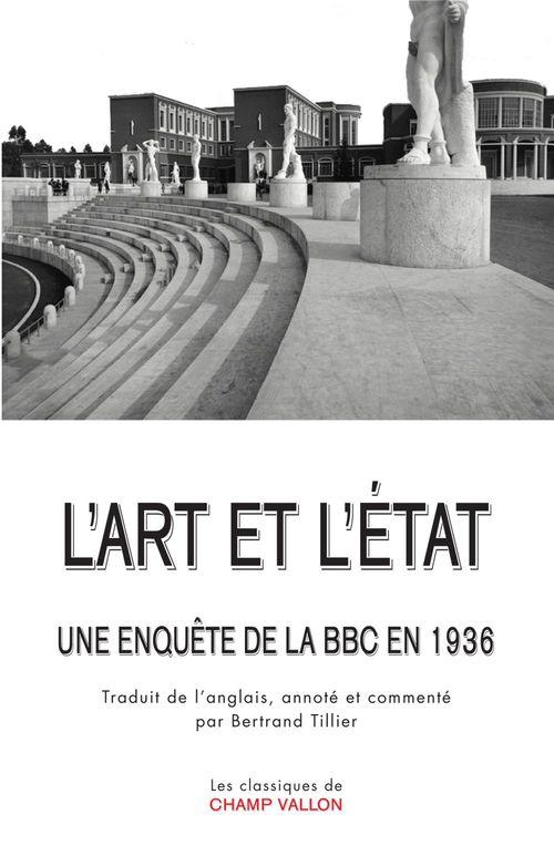 L'art et l'Etat ; une enquête de la BBC en 1936