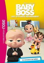 Baby Boss 03 - Le concours de bébés  - Universal Studios - Collectif