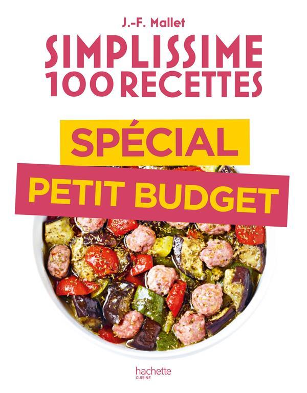Simplissime ; 100 recettes ; spécial petit budget