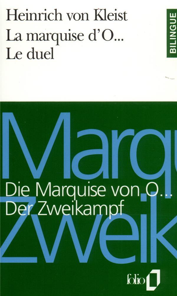 La marquise d'O... ; le duel / Die Marquise von O. ; der Zweikampf